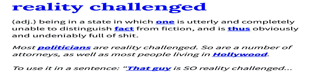 Reality Challenged